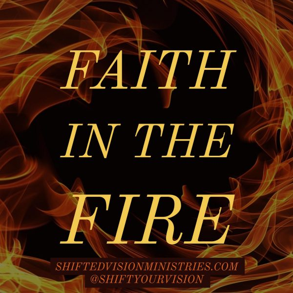 Faith in the Fire: Write 31 Days Challenge