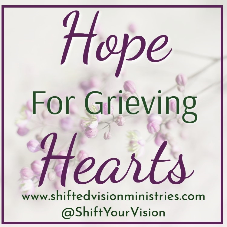 Hope For Grieving Hearts: A #Write31Days Series