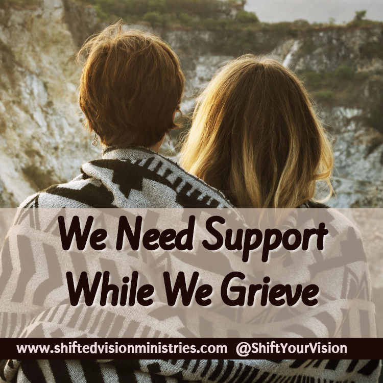As We Grieve, We Need Other People