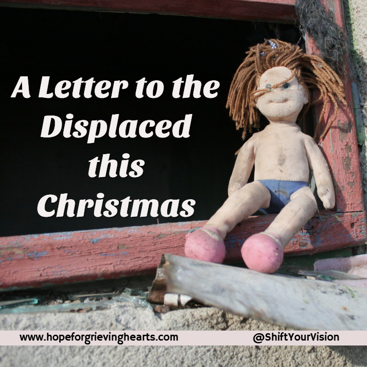 A Special Note to Displaced Families this Holiday